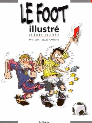 Le Foot illustré en bandes dessinées