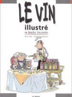 Le Vin illustré en bandes dessinées